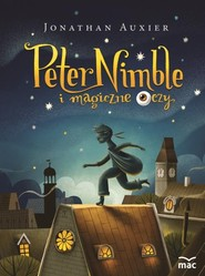 okładka Peter Nimble i magiczne oczy, Książka | Jonathan Auxier