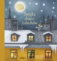okładka Święta dzieci z dachów, Książka | Marten Sanden, Lina Boden
