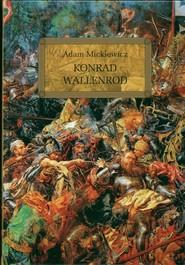 okładka Konrad Wallenrod, Książka | Adam Mickiewicz