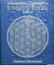 okładka Pradawna tajemnica Kwiatu Życia Tom 2, Książka | Drunvalo Melchizedek
