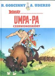 okładka Umpa Pa Czerwonoskóry, Książka | René Goscinny, Albert Uderzo
