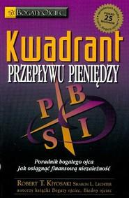 okładka Kwadrant przepływu pieniędzy, Książka | Robert T. Kiyosaki