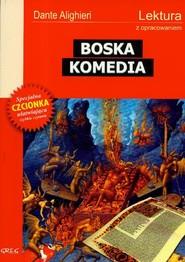 okładka Boska Komedia Lektura z opracowaniem, Książka   Dante Alighieri