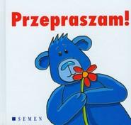 okładka Przepraszam!, Książka |
