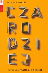 okładka Czarodziej Biografia Paulo Coelho, Książka   Morais Fernando