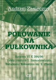 okładka Polowanie na pułkownika, Książka | Andrzej Zasieczny