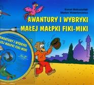 okładka Awantury i wybryki małej małpki Fiki Miki z płytą CD, Książka | Kornel Makuszyński
