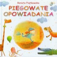 okładka Piegowate opowiadania, Książka | Renata  Piątkowska