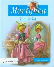 okładka Martynka i jej świat 8 fascynujących opowiadań, Książka | Gilbert Delahaye