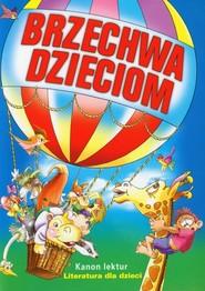 okładka Brzechwa dzieciom  Kanon lektur, Książka | Jan Brzechwa