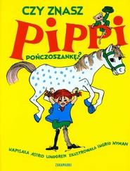 okładka Czy znasz Pippi Pończoszankę, Książka | Astrid Lindgren