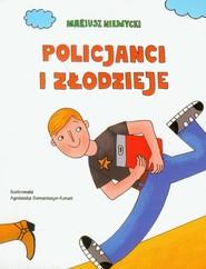 okładka Policjanci i złodzieje, Książka | Mariusz Niemycki