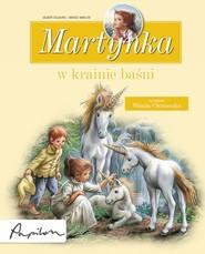 okładka Martynka w krainie baśni 8 fascynujących opowiadań, Książka | Gilbert Delahaye