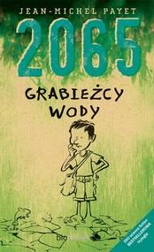 okładka 2065 Grabieżcy wody, Książka   Jean Michel Payet