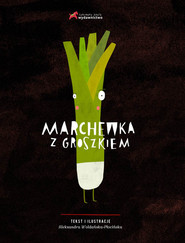 okładka Marchewka z groszkiem, Książka   Woldańska-Płocińska Aleksandra