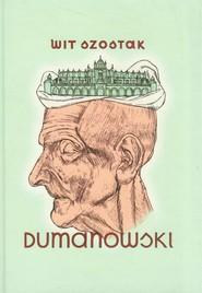 okładka Dumanowski, Książka | Wit Szostak
