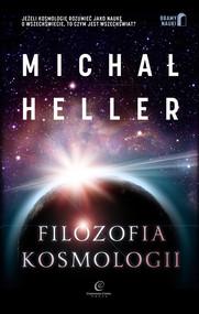 okładka Filozofia kosmologii Wprowadzenie, Książka | Michał Heller