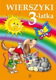 okładka Wierszyki 3 latka, Książka | Strzemińska-Więckowiak Dorota, Maria Konopnicka, Stanisław Jachowicz