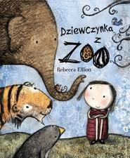 okładka Dziewczynka z ZOO, Książka | Elliott Rebecca