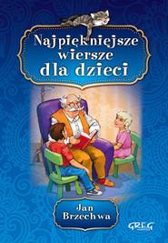 okładka Najpiękniejsze wiersze dla dzieci, Książka | Jan Brzechwa