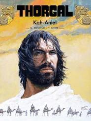 okładka Thorgal Kah-Aniel Tom 34, Książka | Yves Sente