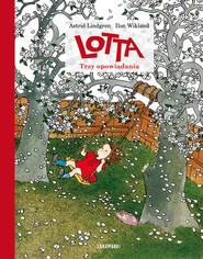 okładka Lotta Trzy opowiadania, Książka | Astrid Lindgren