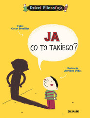 okładka Ja Co to takiego?, Książka | Brenifier Oscar