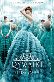 okładka Rywalki, Książka | Kiera Cass