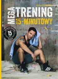 okładka Megatrening 15-minutowy, Książka | Roberto Paolo