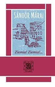 okładka Ziemia! Ziemia!, Książka | Sándor Márai