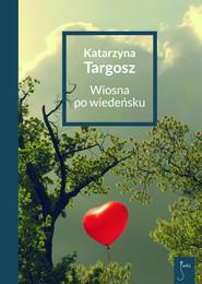 okładka Wiosna po wiedeńsku, Książka | Katarzyna  Targosz