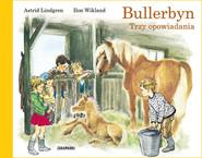 okładka Bullerbyn Trzy opowiadania, Książka | Astrid Lindgren