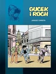 okładka Gucek i Roch, Książka | Janusz Christa