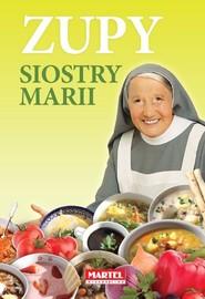 okładka Zupy siostry Marii, Książka | Goretti Maria