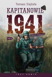 okładka Kapitanowie 1941 Tom Kryptonim Ubezpieczalnia, Książka | Tomasz Stężała
