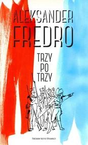 okładka Trzy po trzy, Książka | Aleksander Fredro