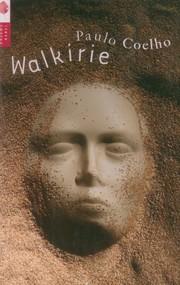 okładka Walkirie, Książka   Paulo Coelho