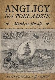 okładka Anglicy na pokładzie, Książka | Matthew Kneale