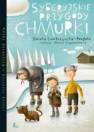 okładka Syberyjskie przygody Chmurki, Książka | Dorota Combrzyńska-Nogala