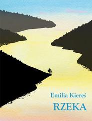 okładka Rzeka, Książka | Kiereś Emilia