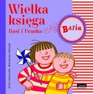 okładka Wielka Księga Basi i Franka, Książka | Zofia Stanecka