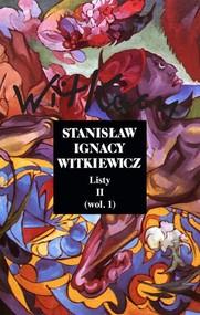 okładka Listy Tom 2 wol.1, Książka | Stanisław Ignacy Witkiewicz
