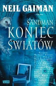 okładka Sandman Tom 8 Koniec światów, Książka | Neil Gaiman