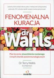 okładka Fenomenalna kuracja dr Wahls, Książka | Terry Wahls, Eve Adamson