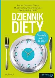 okładka Dziennik diety Szczuplej dzień po dniu!, Książka   Barbara Dąbrowska-Górska, Magdalena Jarzynka-Jendrzejewska, Ewa Sypnik-Pogorzelska