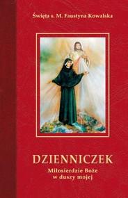 okładka Dzienniczek Miłosierdzie Boże w duszy mojej, Książka | Kowalska Faustyna