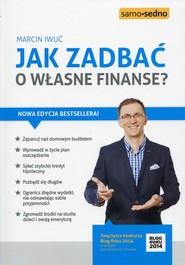 okładka Jak zadbać o własne finanse?, Książka | Marcin Iwuć