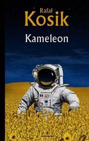 okładka Kameleon, Książka | Rafał Kosik