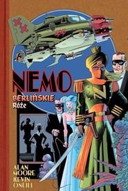 okładka Nemo Berlińskie róże, Książka | Alan Moore