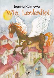 okładka Wio, Leokadio!, Książka | Kulmowa Joanna
